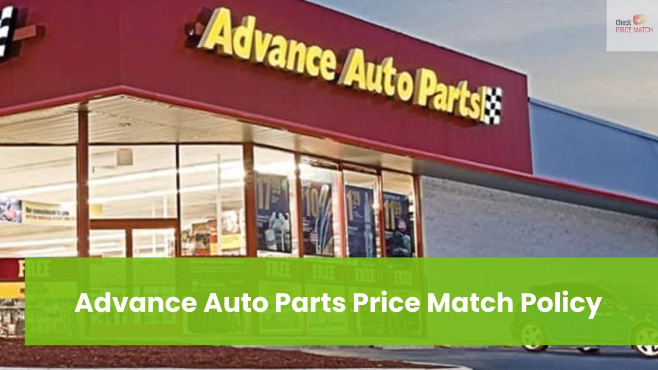 Advance Auto Parts Price Match Policy