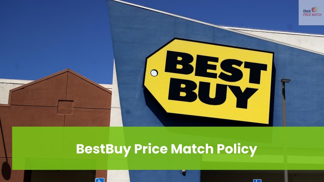 BestBuy Price Match Policy