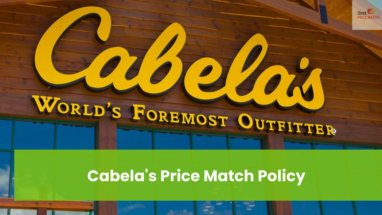 Cabela's Price Match Policy