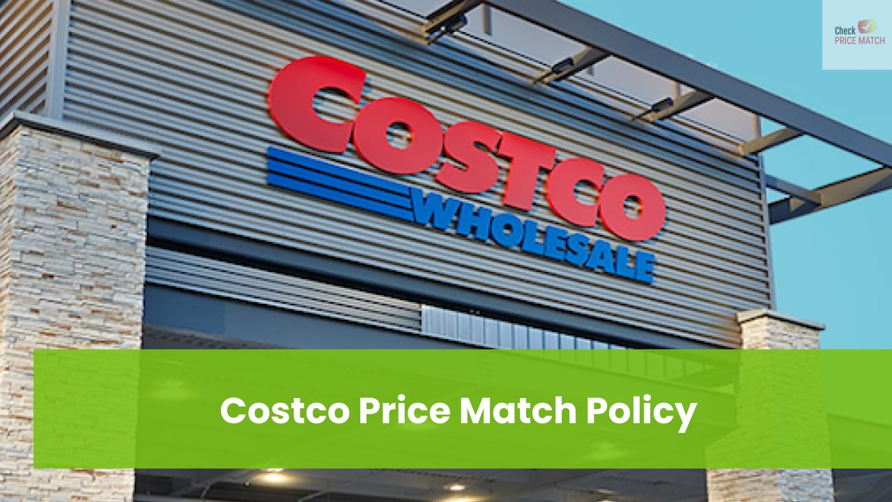 Costco Price Match Policy