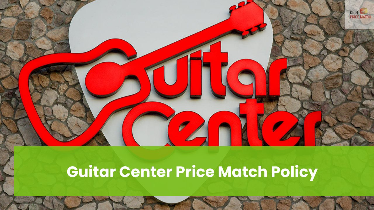 Guitar Center Price Match Policy