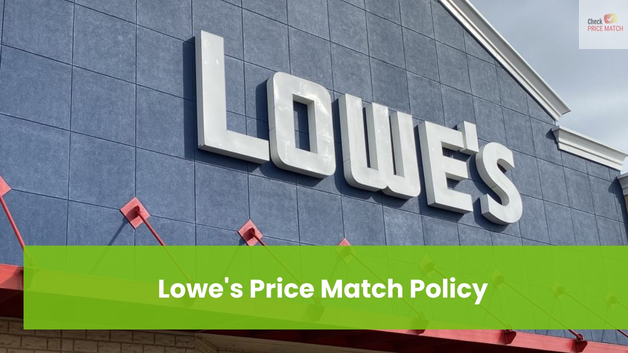 Lowe's Price Match Policy
