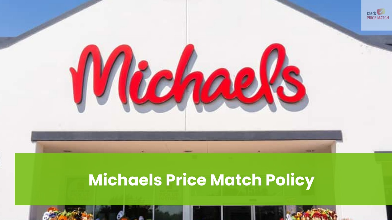 Michaels Price Match Policy