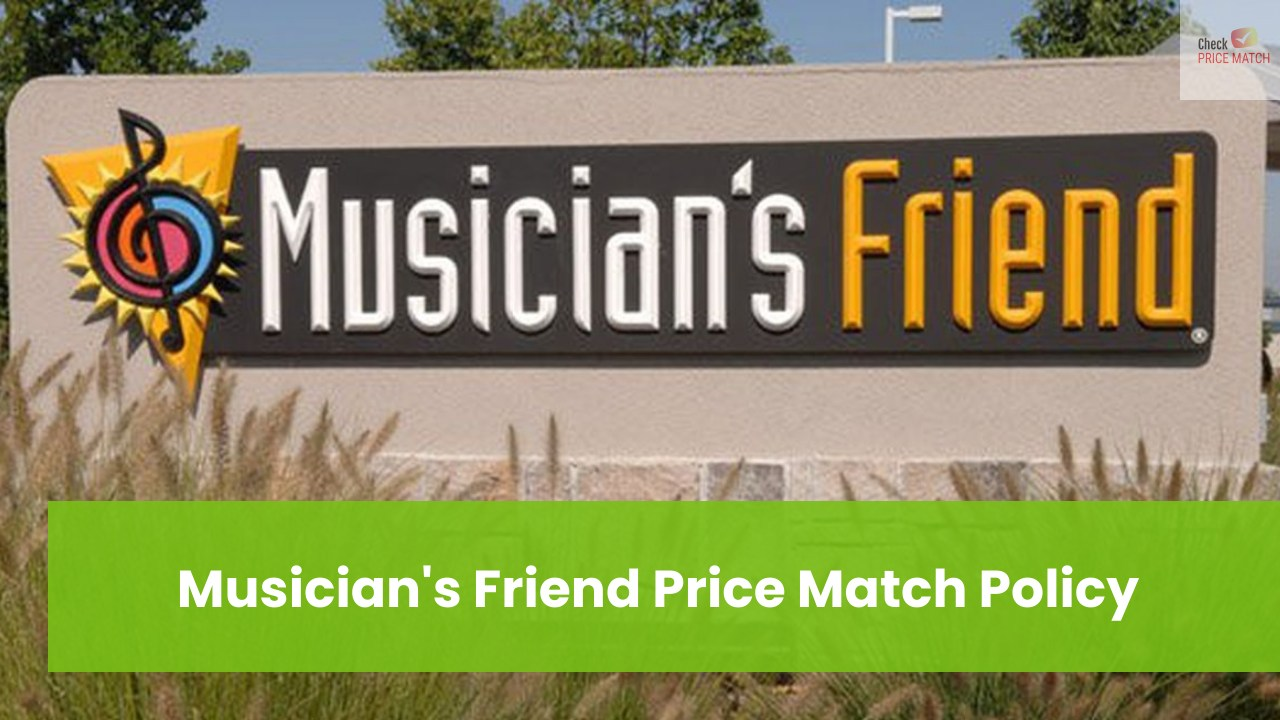 Musician's Friend Price Match Policy