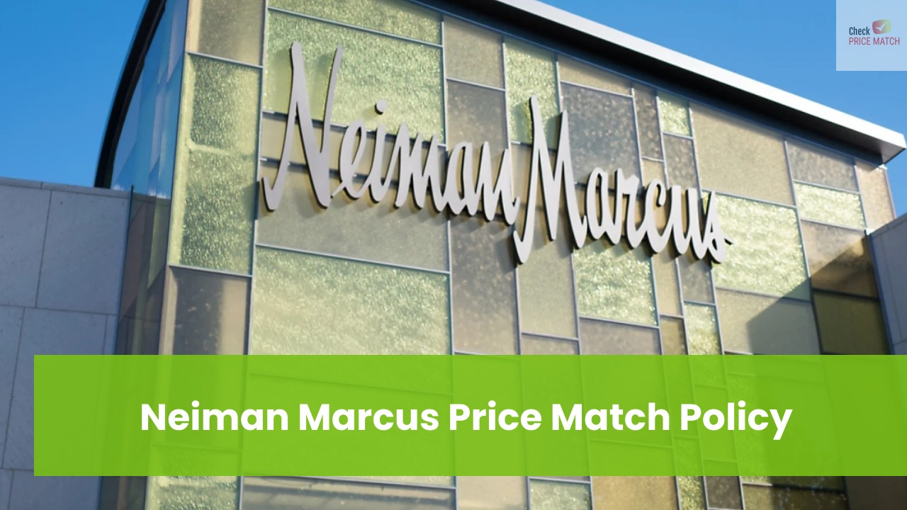 Neiman Marcus Price Match Policy