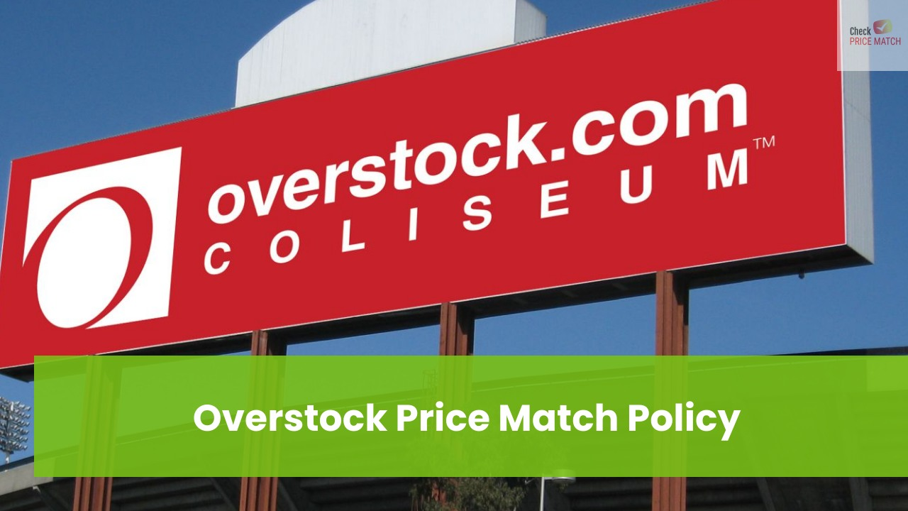 Overstock Price Match Policy