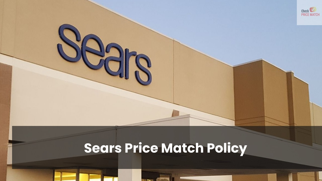 Sears Price Match Policy