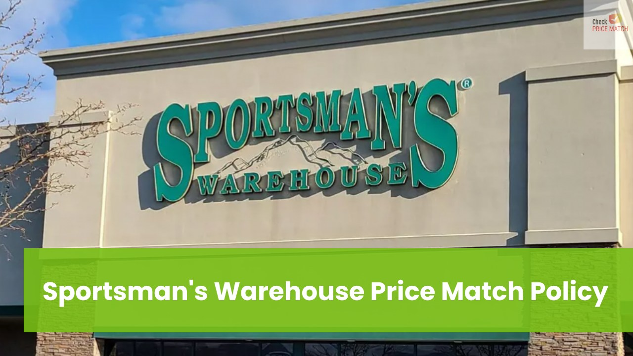 Sportsman's Warehouse Price Match Policy
