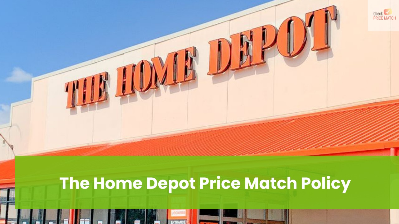 The Home Depot Price Match Policy