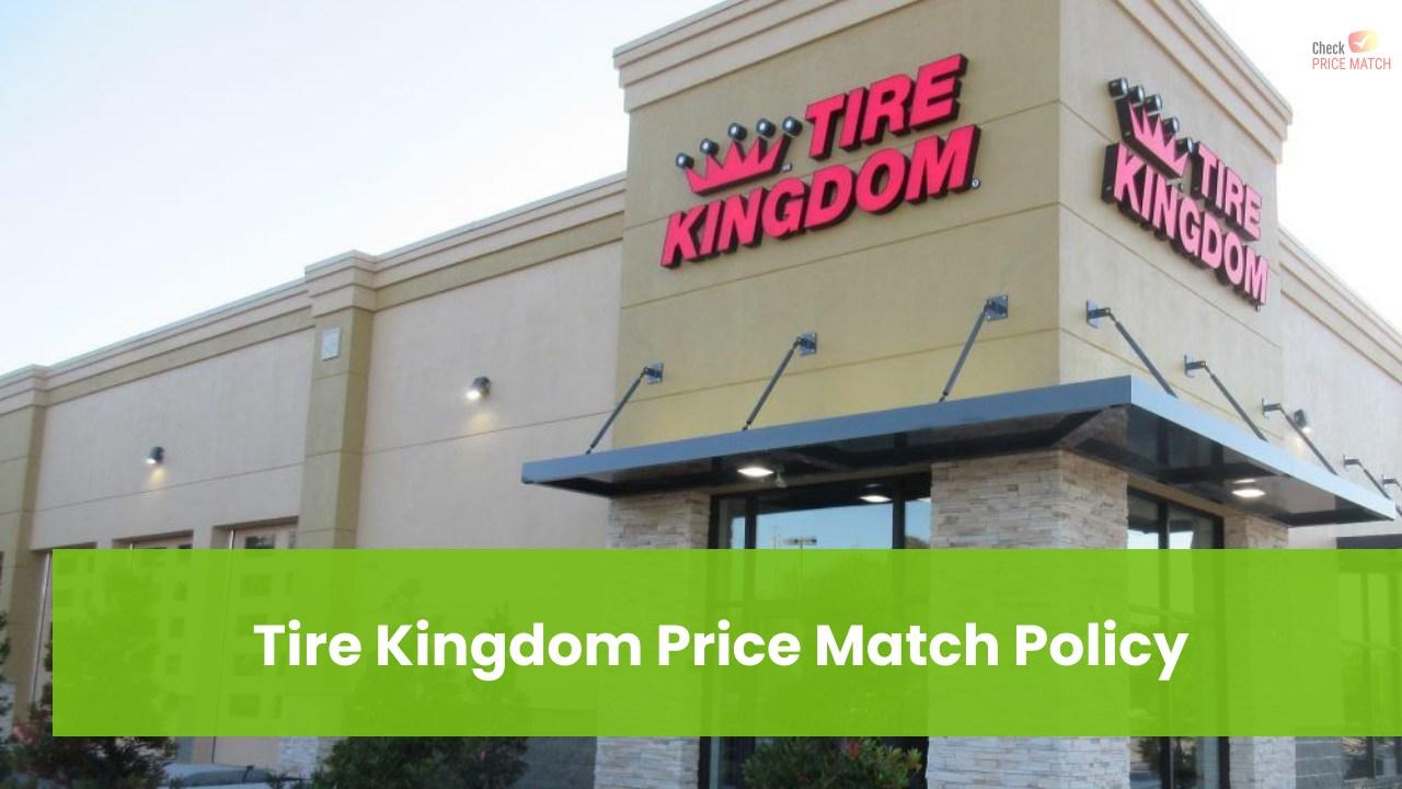 Tire Kingdom Price Match Policy