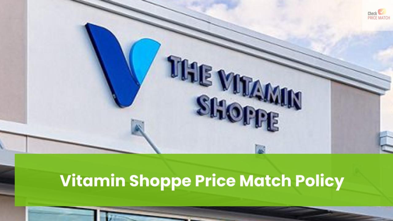 Vitamin Shoppe Price Match Policy