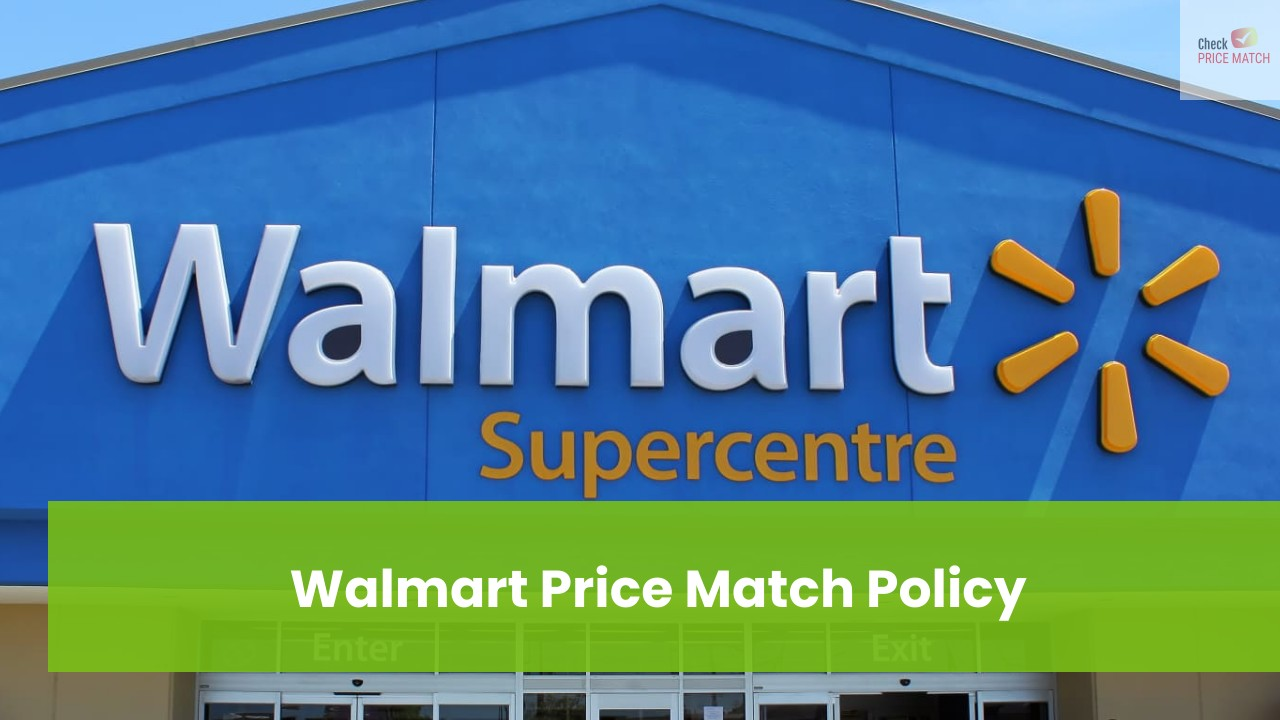 Walmart Price Match Policy