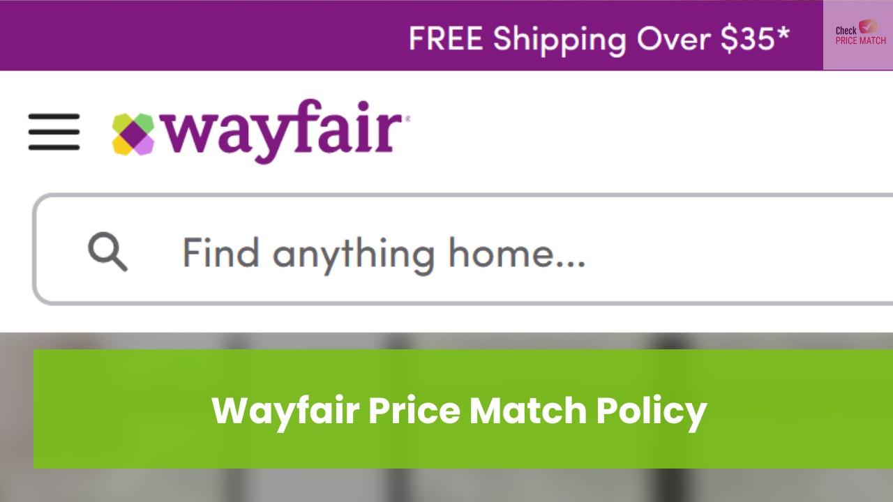 Wayfair Price Match Policy