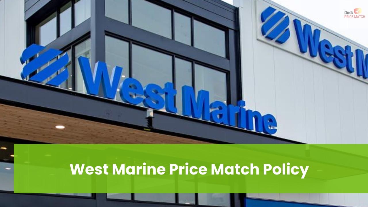 West Marine Price Match Policy