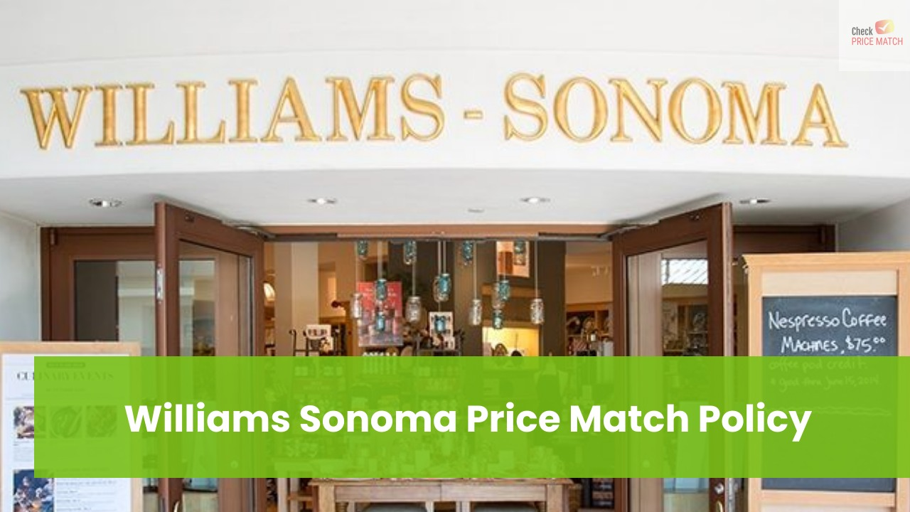 Williams Sonoma Price Match Policy